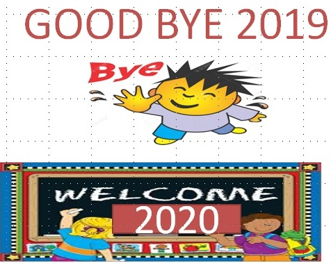 Bye bye 2019 welcome 2020, Bye bye 2019 Image, Welcome 2020 Image, Bye bye 2019 Image for Whats app Status
