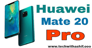 Upcoming Smartphone in India November 2018,Huawei Mate 20 Pro