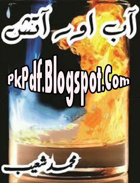 Aab Aur Atish Novel By Muhammad Shoaib Pdf Free Download