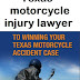 Texas motorcycle injury lawyer
