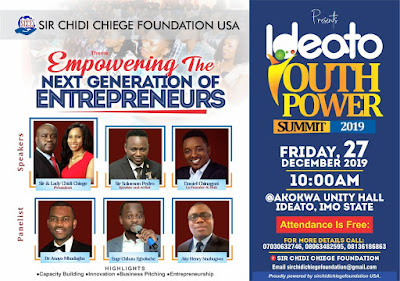 Sir Chidi Chiege Foundation Set to Host Ideato Youth Power Summit 2019