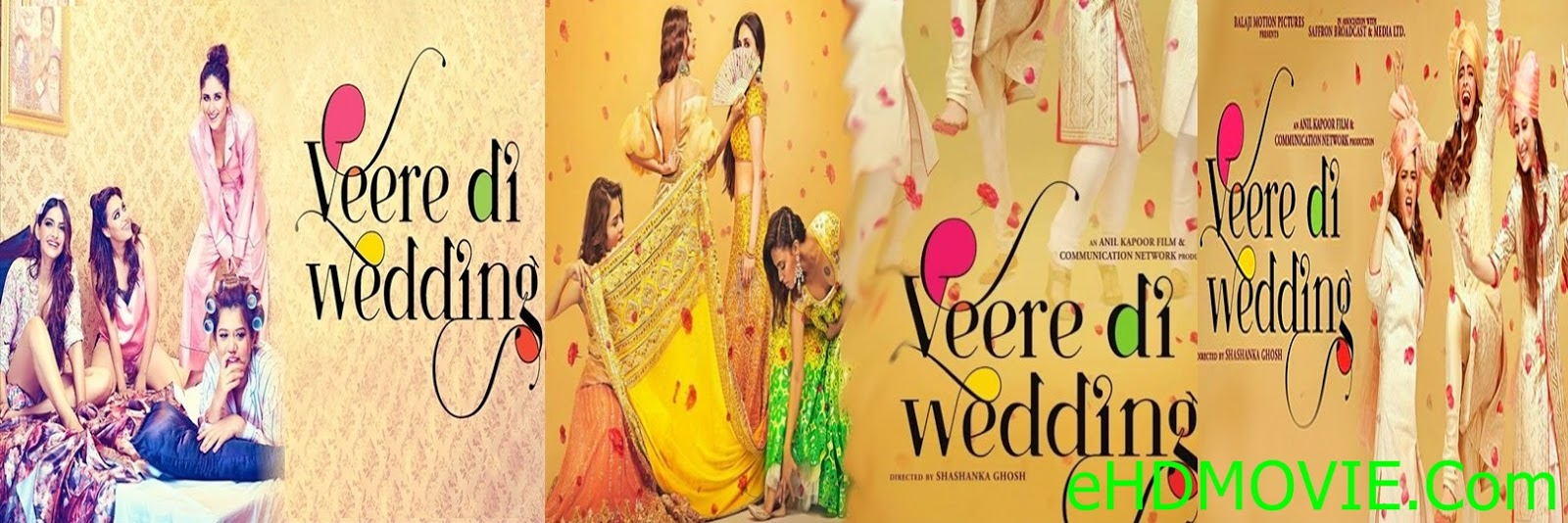 Veere Di Wedding 2018 Full Movie Hindi 1080p - 720p - HEVC - 480p ORG WEB-DL 300MB - 500MB - 1GB - 2.5GB ESubs Free Download