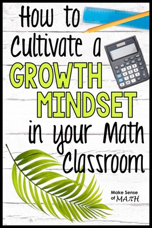 pin image includes text how to cultivate a growth mindset in your math classroom with a leaf calculator and pencil