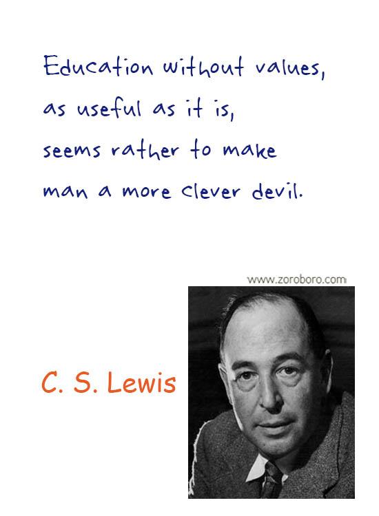 C. S. Lewis Quotes. C. S. Lewis Friendship Quotes, C. S. Lewis Books Quotes, C. S. Lewis Inspirational Quotes, C. S. Lewis Reading Quotes, C. S. Lewis Love Quotes