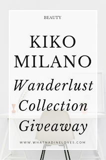 KIKO MILANO Wanderlust Collection Giveaway Beauty Products // www.whatnadineloves.com