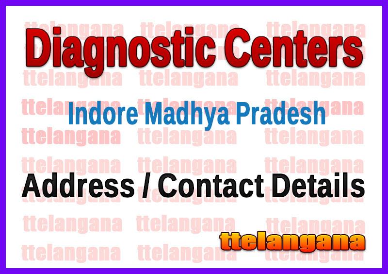 Diagnostic Centers in Indore Madhya Pradesh