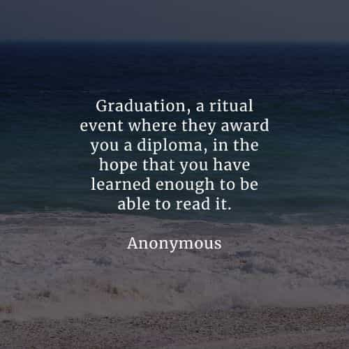 Funny graduation quotes that'll surely make you smile