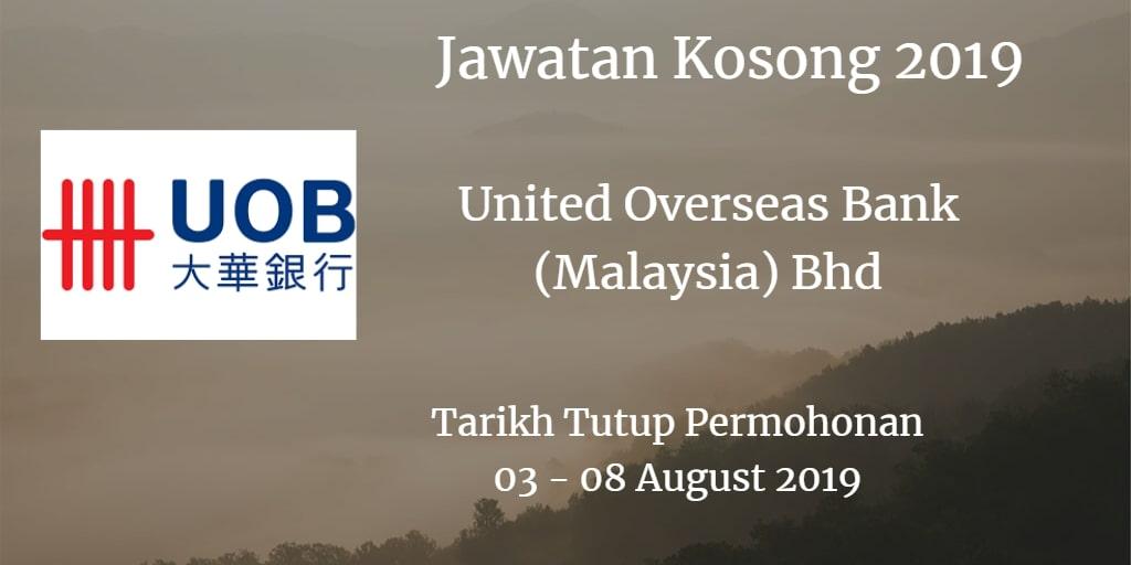 Jawatan Kosong United Overseas Bank (Malaysia) Bhd 03 - 08 August 2019