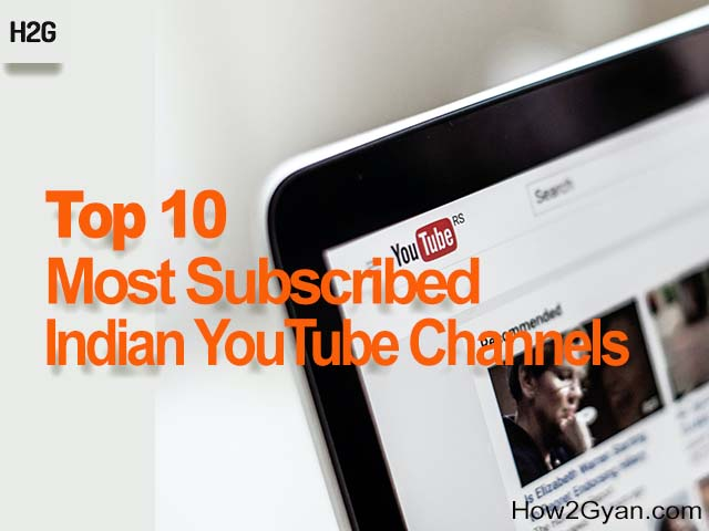 top-10-most-subscribed-indian-youtube-channels