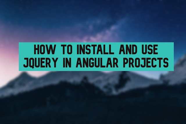 How To Install And Use JQuery In Angular Projects
