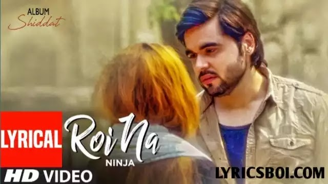 Roi na Lyrics Ninja in English
