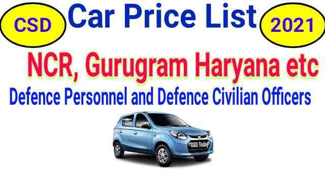 CSD Car Price List 2021 Maruti Suzuki Arena Gurugram and NCR