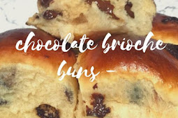 CHOCOLATE BRIOCHE BUNS - A SOUTHERNER'S DREAM