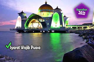 Syarat Wajib Puasa Ramadhan 2021