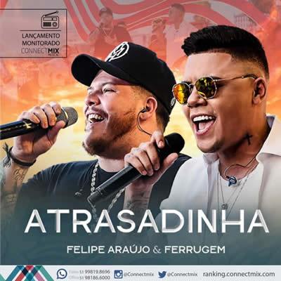 Felipe Araújo com Ferrugem - Atrasadinha