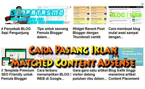 Cara Pasang Iklan Matched Content Adsense