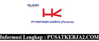 Lowogan Kerja PT Hutama Karya (Persero) Tbk BUMN Februari 2020