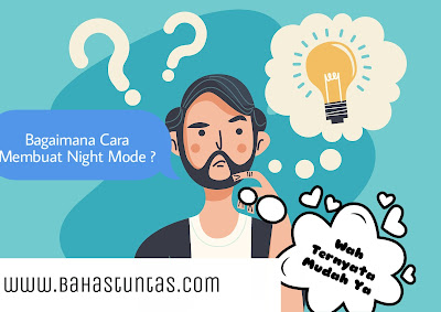 Cara membuat mode malam pada blogger