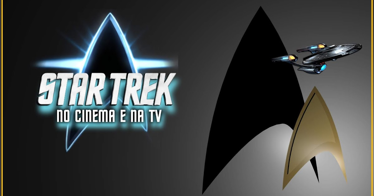 Tem Na Web - STAR TREK - NO CINEMA E NA TV
