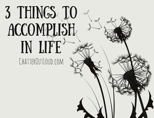 3-things-to-accomplish-in-life-title-blog-image