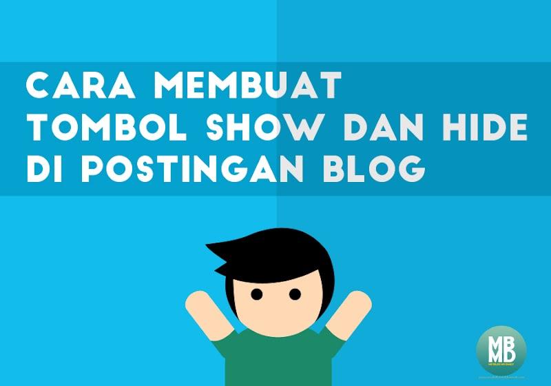 Cara Membuat Tombol Show dan Hide di Postingan Blog