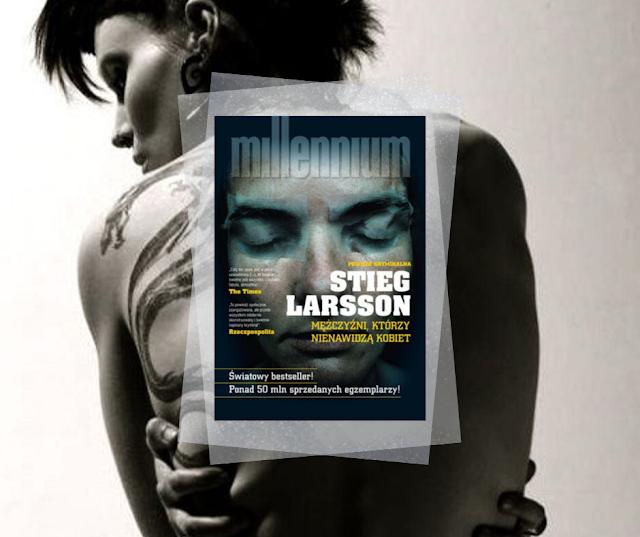 #136. Mężczyźni, którzy nienawidzą kobiet - Stieg Larsson