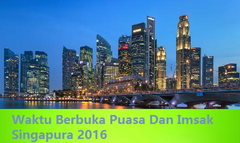 singapura 2016 jadual Waktu Berbuka Puasa Dan Imsak