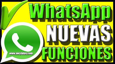 Cuales Son Las NUEVAS FUNCIONES De WhatsApp 2021 APRENDE AQUÍ a Ponerlas En PRACTICA GRATIS