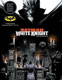 Batman: White Knight: Batman Day 2018