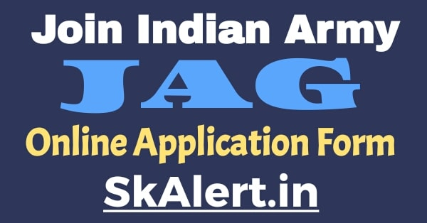 Indian Army JAG Online Application Form 2020  Join Indian Army JAG 26 Entry Online Form 2020