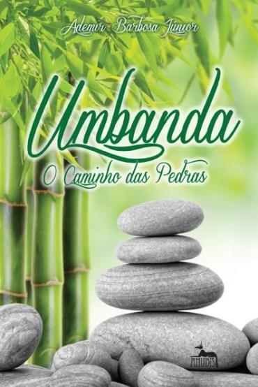 Livro: Umbanda - O Caminho das Pedras
