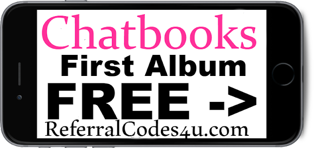 Chatbooks Referral Code 2018 First Album FREE Chatbooks Coupons 2018 Jan, Feb, March, April, May, June