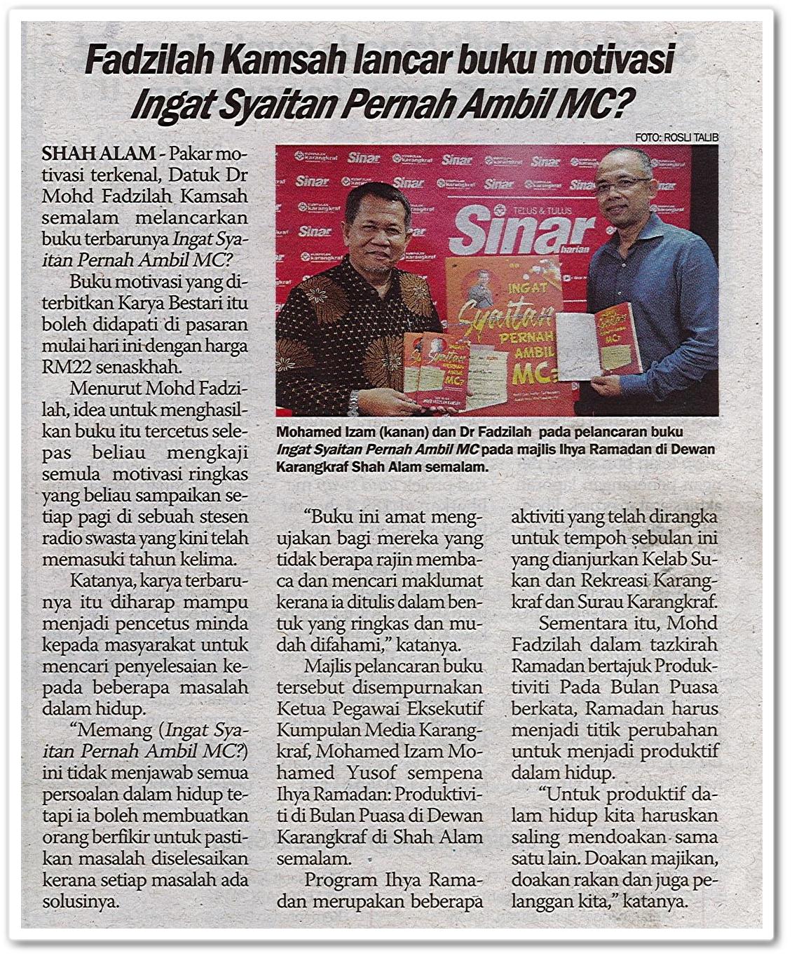 Fadzilah Kamsah lancar buku motivasi Ingat Syaitan Pernah Ambil MC? - Keratan akhbar Sinar Harian 10 Mei 2019