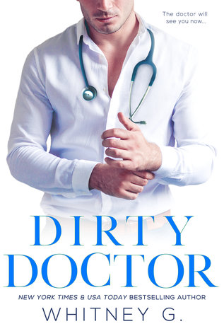 """Dirty doctor"" – Whitney Gracia"
