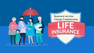 Life Insurance Renewal service Charge Commission List 2019