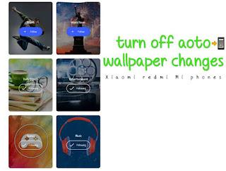 turn off aoto wallpaper changes wallpaper carousel miui