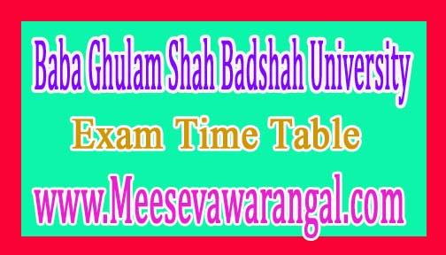 Baba Ghulam Shah Badshah University B.Tech Ist Sem Old Course (Backlog) 2016-17 Exam Time Table