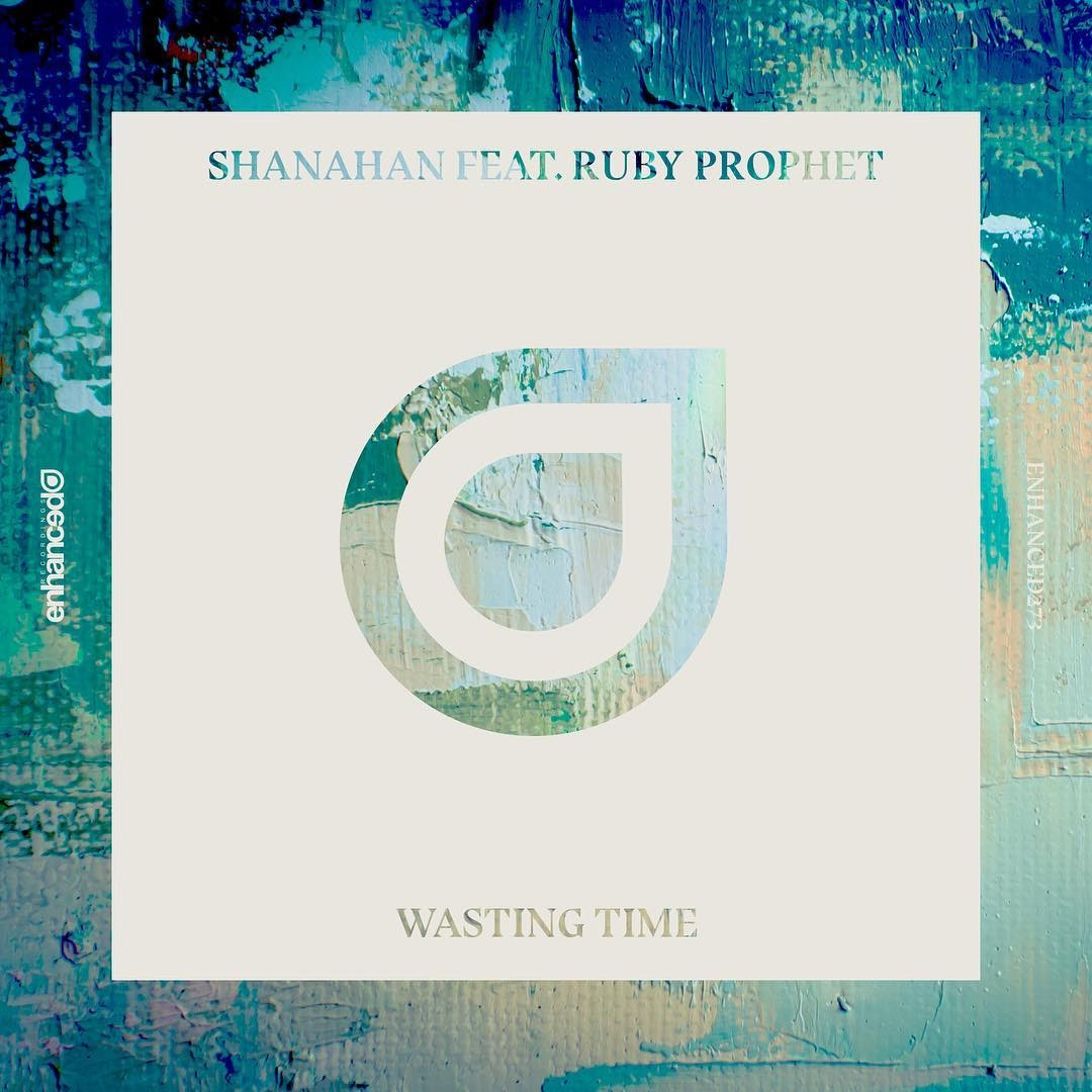 Shanahan, Ruby Prophet - Wasting Time (Original Mix)
