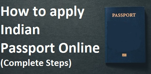 How to apply Indian passport - Complete Steps (Guide)