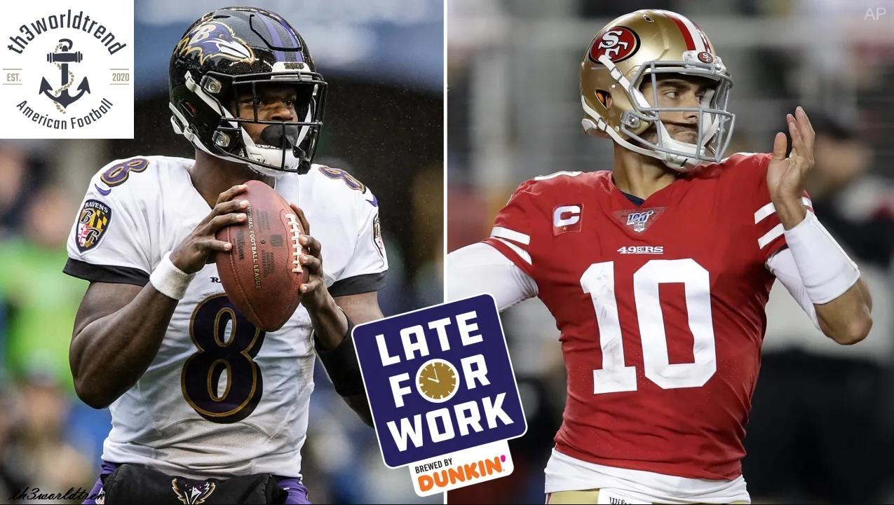 Late for Work 1129 Predictions for Ravens vs. 49ers