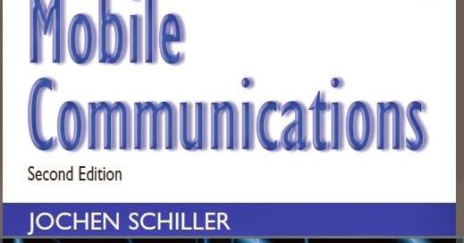 Mobile communication by jochen schiller free ebook download