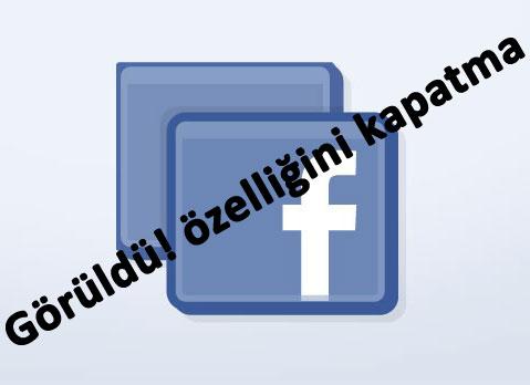 Facebook Görüldü Mesajı Engelleme, Facebook Mesajlarının Okundu Bilgisini Yok Etme.