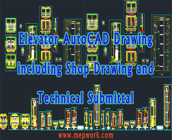 Elevator AutoCAD Drawing including Shop Drawing and Technical Submittal