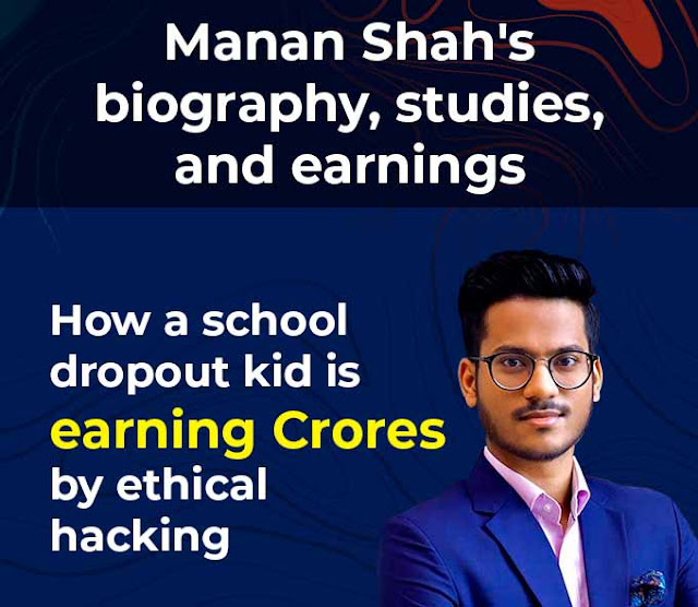 manan-shah-biography-education-earning-company