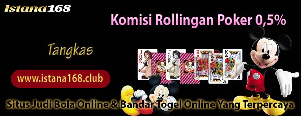 Komisi Rollingan Poker 0,5%