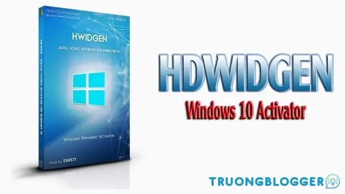 Công cụ HWIDGen - Kích hoạt Windows 10 bản quyền kỹ thuật số