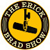 The Erick and Brad Show - Episode 13