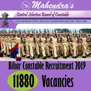 Bihar Constable Recruitment 2019: 11880 Vacancies