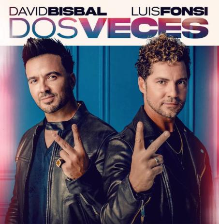 D. BISBAL & L. FONSI - DOS VECES
