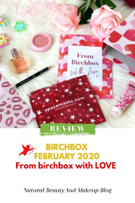Birchbox February 2020 Review & Unboxing on NBAM blog. Uk subscription box review